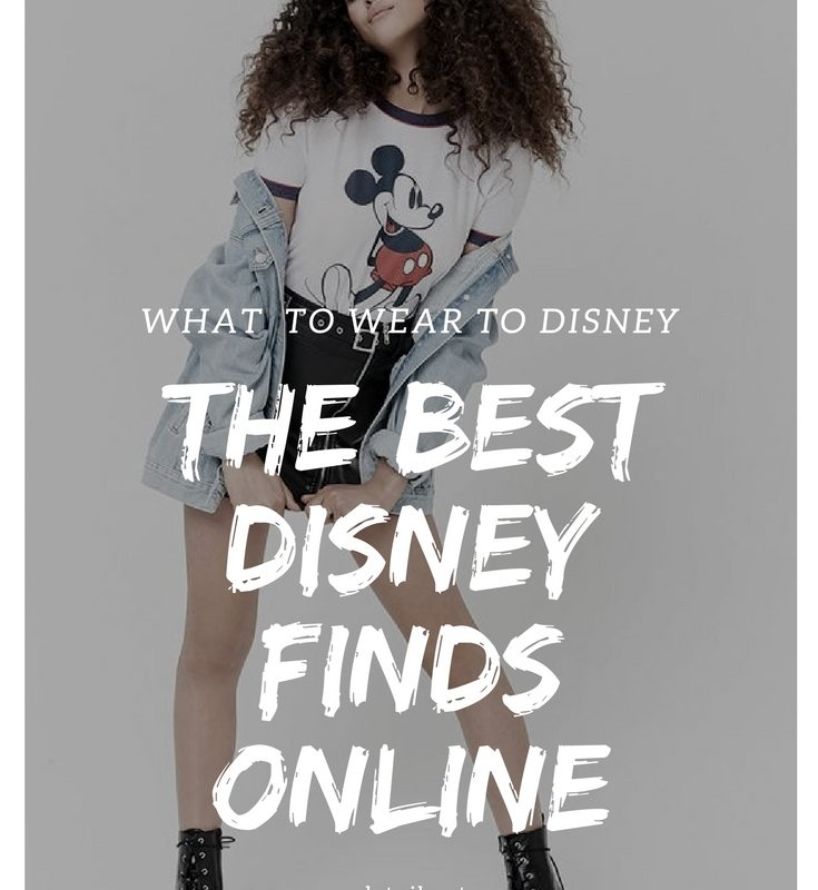 What to Wear to Disney | The Best Disney Finds Online and Where to Find Inspiration