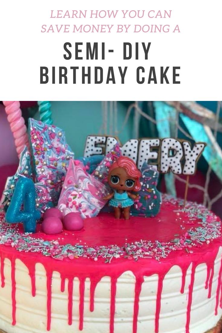 SEMI DIY BIRTHDAY CAKE. LOL SURPRISE BIRTHDAY CAKE